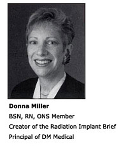 Donna Miller - Creator of the Radiation Implant Brief